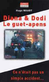 Diana & Dodi, Le guet-apens - Ce n'était pas un simple accident